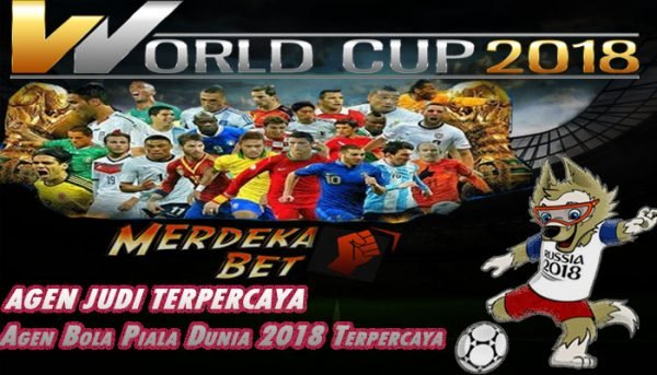 Agen Bola Piala Dunia 2018 Terpercaya